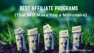 Highest Paying Affiliate Programs to Earn Crazy Commission