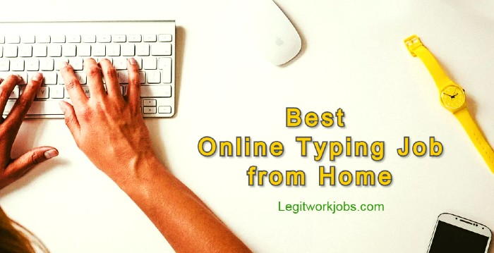Best Online Typing Job from Home without Investment