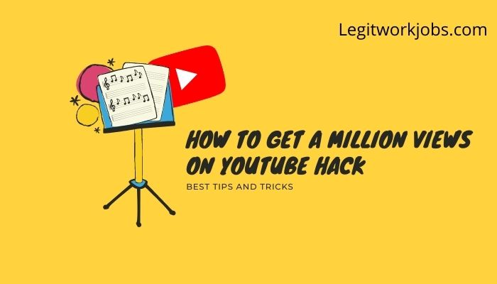 How to Get a Million Views on Youtube Hack
