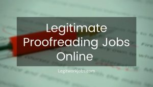 Legitimate Proofreading Jobs Online