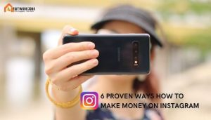 6 Proven Ways How to Make Money on Instagram