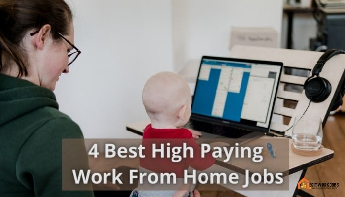 4 High Paying Work From Home Jobs