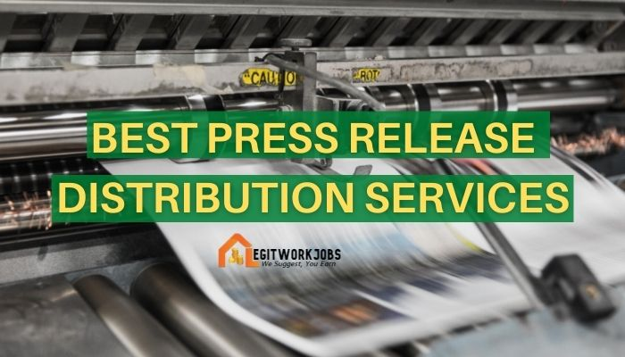 Best Press Release Distribution Services