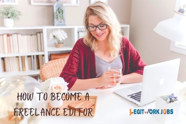 How to Become a Freelance Editor with No Experience
