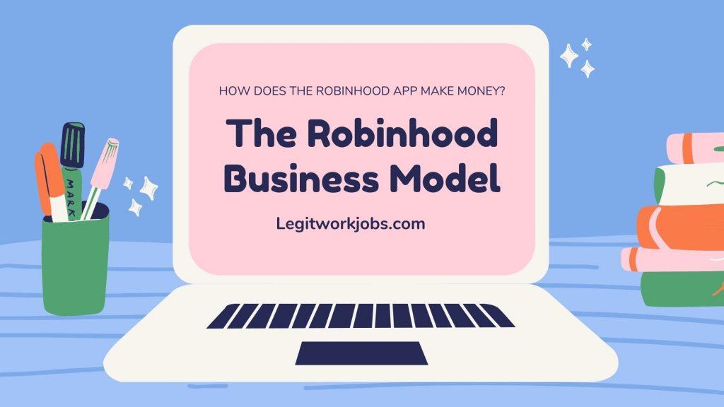 How Does the Robinhood App Make Money