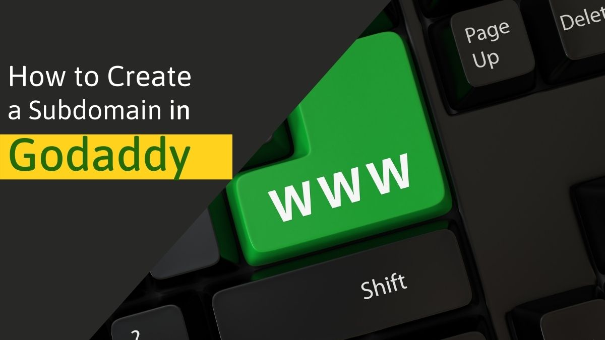 How to create a subdomain in Godaddy
