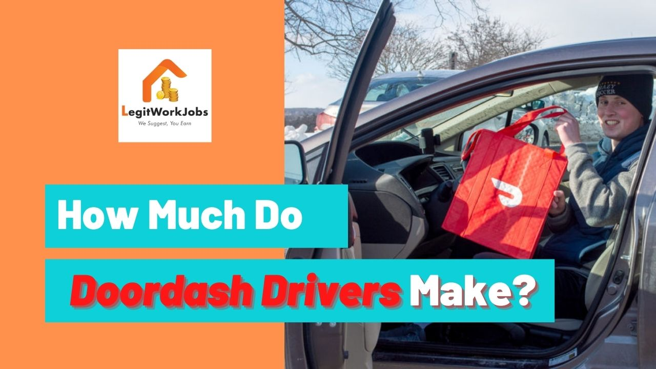 How Much Does a Doordash Driver Make