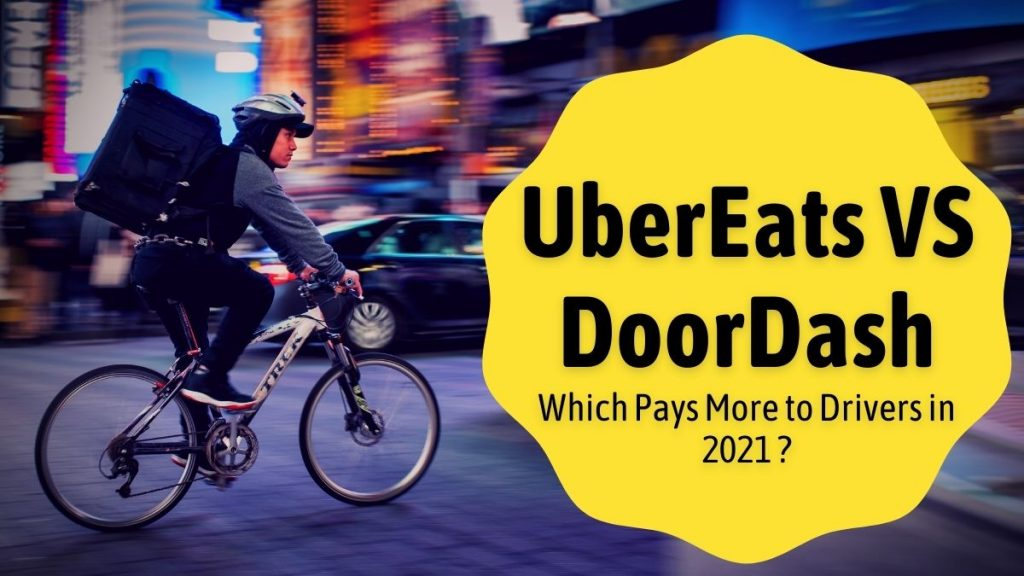 UberEats VS DoorDash: Which pays more to its drivers