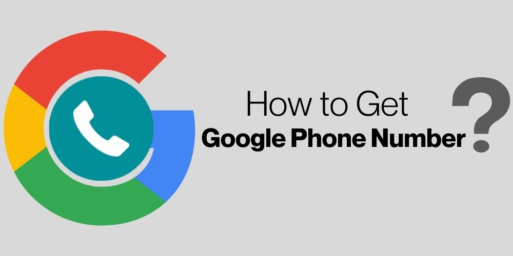 How to Get a Google Phone Number