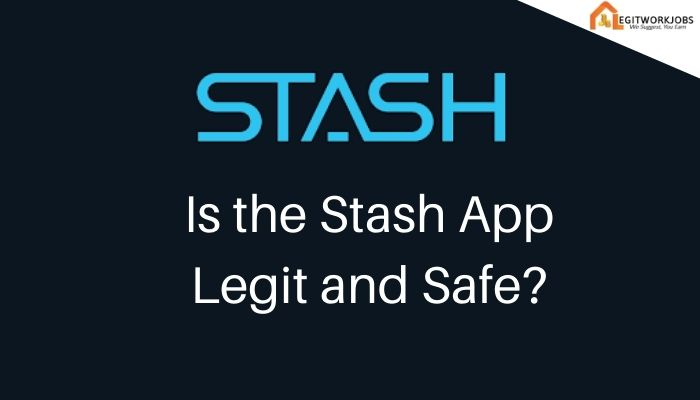 Is the Stash App Legit and Safe